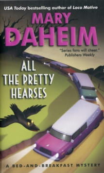 All the Pretty Hearses : A Bed-and-Breakfast Mystery, Paperback / softback Book