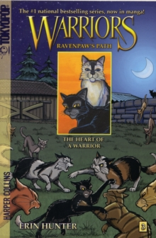 Warriors: Ravenpaw's Path #3: The Heart of a Warrior, Paperback / softback Book