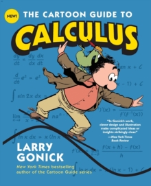 The Cartoon Guide to Calculus, Paperback Book