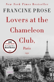 Lovers at the Chameleon Club, Paris 1932 : A Novel, Paperback / softback Book