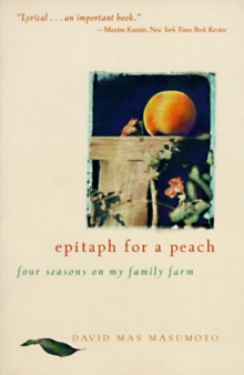 Epitaph for a Peach : Four Seasons on My Family Farm, EPUB eBook