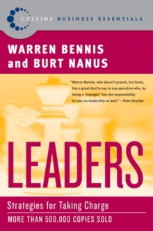 Leaders : The Strategies for Taking Charge, EPUB eBook