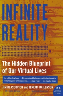Infinite Reality : The Hidden Blueprint of Our Virtual Lives, Paperback Book