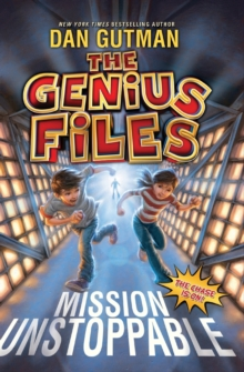 The Genius Files: Mission Unstoppable, Paperback / softback Book