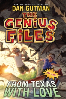 The Genius Files #4: From Texas with Love, Paperback / softback Book