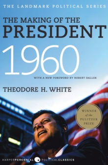 The Making of the President 1960, Paperback / softback Book