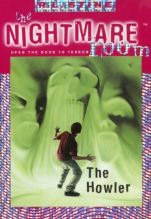 The Nightmare Room #7: The Howler, EPUB eBook