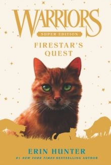 Warriors Super Edition: Firestar's Quest, EPUB eBook