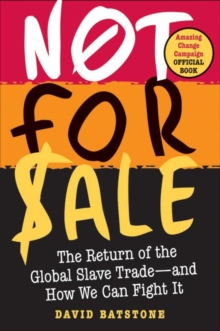 Not for Sale : The Return of the Global Slave Trade--and How We Can Fight It, EPUB eBook
