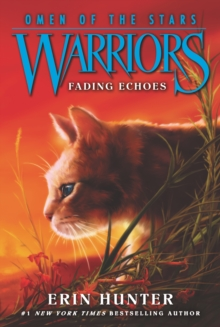 Warriors: Omen of the Stars #2: Fading Echoes, EPUB eBook