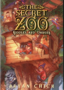 The Secret Zoo: Riddles and Danger, Paperback / softback Book