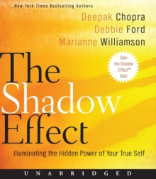 The Shadow Effect : Illuminating the Hidden Power of Your True Self, eAudiobook MP3 eaudioBook