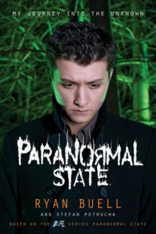 Paranormal State : My Journey into the Unknown, EPUB eBook
