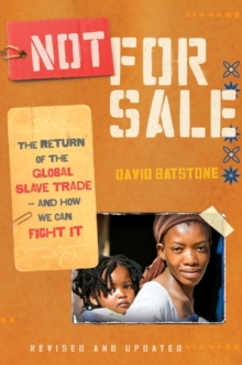 Not for Sale (Revised Edition) : The Return of the Global Slave Trade--and How We Can Fight It (Revised Edition), EPUB eBook