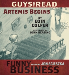 Guys Read: Artemis Begins : A Story from Guys Read: Funny Business, eAudiobook MP3 eaudioBook