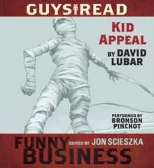 Guys Read: Kid Appeal : A Story from Guys Read: Funny Business, eAudiobook MP3 eaudioBook
