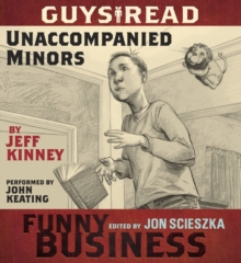 Guys Read: Unaccompanied Minors : A Story from Guys Read: Funny Business, eAudiobook MP3 eaudioBook