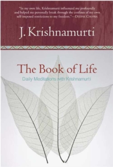 The Book of Life : Daily Meditations with Krishnamurti, EPUB eBook
