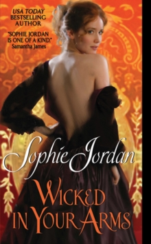 Wicked in Your Arms : Forgotten Princesses, EPUB eBook
