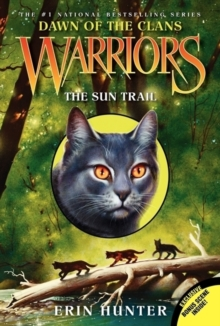 Warriors: Dawn of the Clans #1: The Sun Trail, Paperback Book