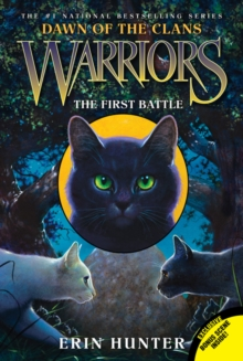 Warriors: Dawn of the Clans #3: The First Battle, Paperback Book