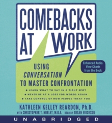Comebacks at Work : Using Conversation to Master Confrontation, eAudiobook MP3 eaudioBook