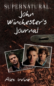 Supernatural: John Winchester's Journal, Paperback Book