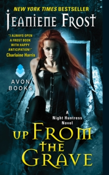Up From the Grave : A Night Huntress Novel, EPUB eBook