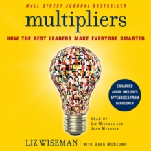 Multipliers : How the Best Leaders Make Everyone Smarter, eAudiobook MP3 eaudioBook