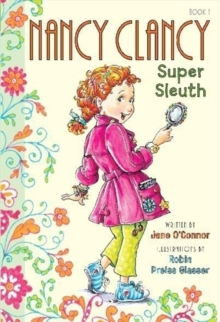 Fancy Nancy: Nancy Clancy, Super Sleuth, Hardback Book