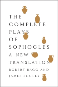 The Complete Plays of Sophocles : A New Translation, EPUB eBook