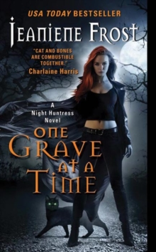 One Grave at a Time : A Night Huntress Novel, EPUB eBook