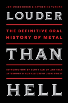 Louder Than Hell : The Definitive Oral History of Metal, EPUB eBook