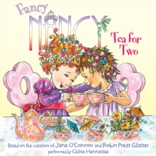 Fancy Nancy: Tea for Two, eAudiobook MP3 eaudioBook
