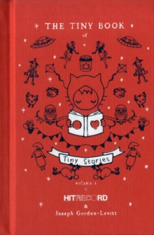 The Tiny Book of Tiny Stories: Volume 1, Hardback Book