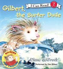 Gilbert, the Surfer Dude, eAudiobook MP3 eaudioBook