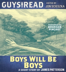 Guys Read: Boys Will Be Boys, eAudiobook MP3 eaudioBook