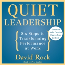 Quiet Leadership : Six Steps to Transforming Performance at Work, eAudiobook MP3 eaudioBook