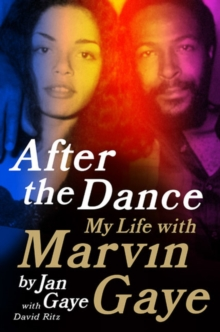 After the Dance : My Life with Marvin Gaye, Hardback Book