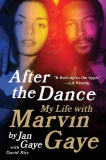 After the Dance : My Life with Marvin Gaye, Paperback Book