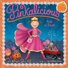 Pinkalicious: Pink or Treat!, Paperback / softback Book