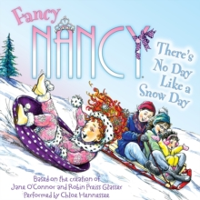 Fancy Nancy: There's No Day Like a Snow Day, eAudiobook MP3 eaudioBook