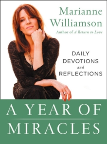 A Year of Miracles : Daily Devotions and Reflections, Paperback Book