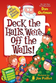 My Weird School Special: Deck the Halls, We're Off the Walls!, EPUB eBook