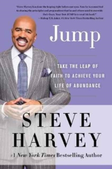 Jump : Take the Leap of Faith to Achieve Your Life of Abundance, Paperback Book