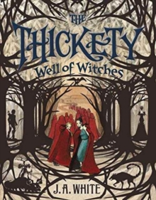 The Thickety #3: Well of Witches, Paperback Book