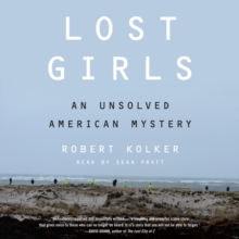 Lost Girls : An Unsolved American Mystery, eAudiobook MP3 eaudioBook