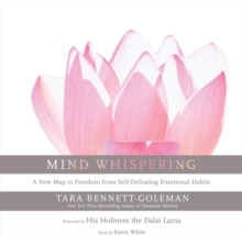 Mind Whispering : A New Map to Freedom from Self-Defeating Emotional Habits, eAudiobook MP3 eaudioBook