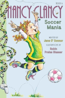 Fancy Nancy: Nancy Clancy, Soccer Mania, Paperback Book