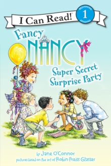 Fancy Nancy: Super Secret Surprise Party, Paperback / softback Book